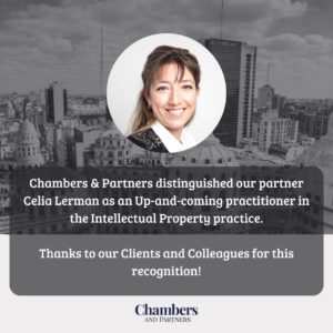 Chambers & Partners distinguished our partner Celia Lerman as an Up-and-Coming practitioner in the Intellectual Property practice