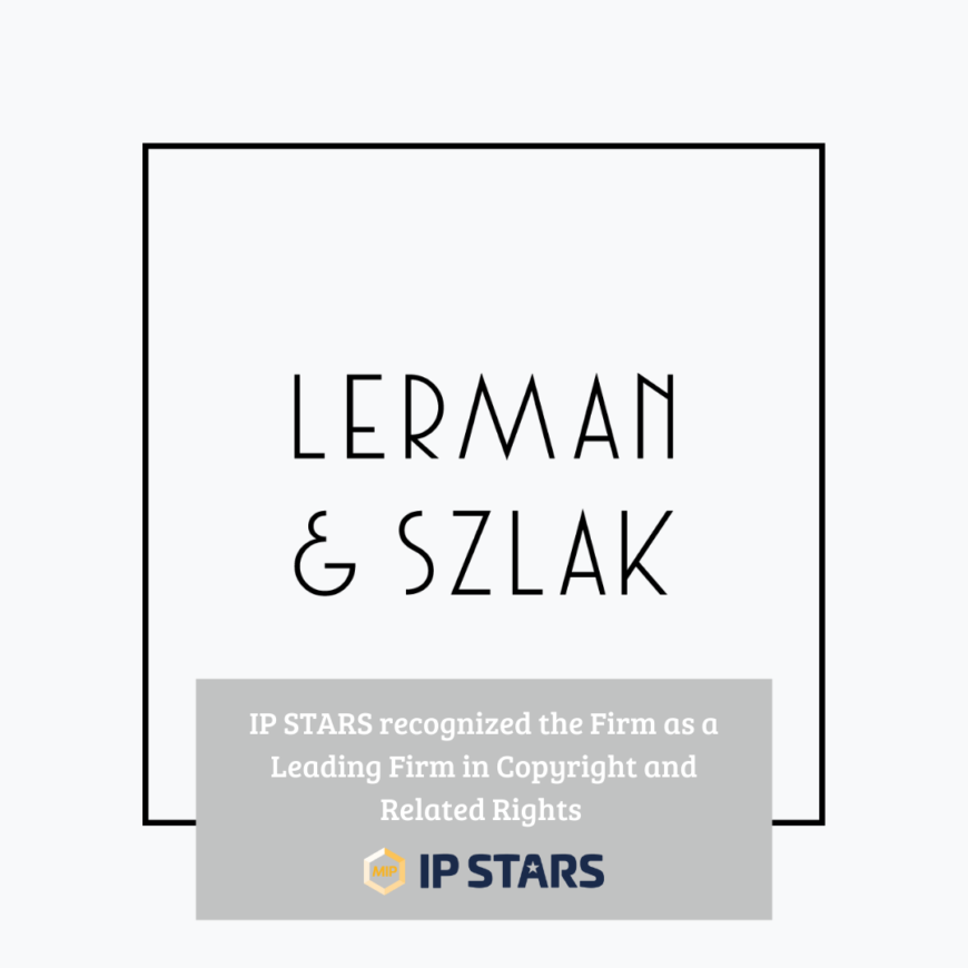 IP STARS distinguished Lerman & Szlak as a leading intellectual property Firm